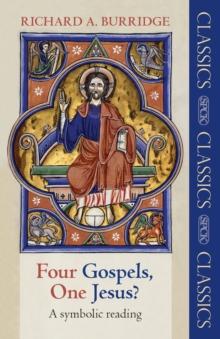 Image for Four Gospels, One Jesus? : A Symbolic Reading