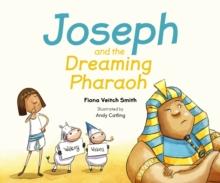 Image for Joseph And The Dreaming Pharoah