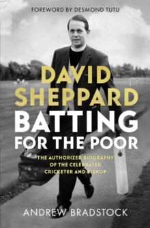 Image for Batting for the poor  : the authorized biography of David Sheppard