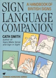 Image for Sign language companion  : a handbook of British signs