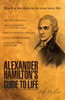 Image for Alexander Hamilton's Guide to Life