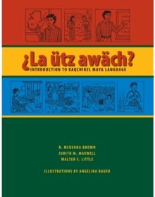 Image for |La èutz awèach?  : introduction to Kaqchikel Maya Language