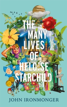 Image for The many lives of Heloise Starchild