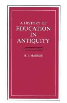 A History Of Education In Antiquity (Wisconsin Studies in Classics)