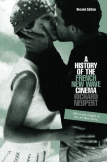 A History of the French New Wave Cinema (Wisconsin Studies in Film)