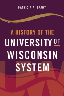 Image for A History of the University of Wisconsin System