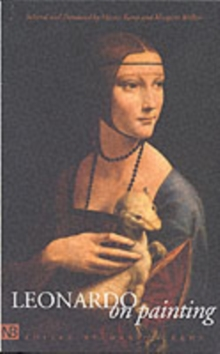Image for Leonardo on painting  : an anthology of writings by Leonardo da Vinci with a selection of documents relating to his career as an artist