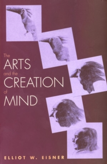 Image for The arts and the creation of mind