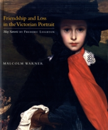 Image for Friendship and loss in the Victorian portrait  : May Sartoris by Frederic Leighton