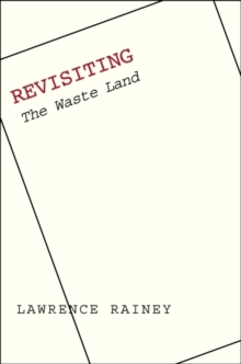 Image for The annotated Waste land, with Eliot's contemporary prose