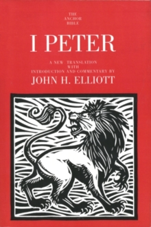 1 Peter (The Anchor Yale Bible Commentaries)