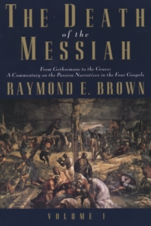 Image for The death of the Messiah  : from Gethsemane to the graveVol. 1
