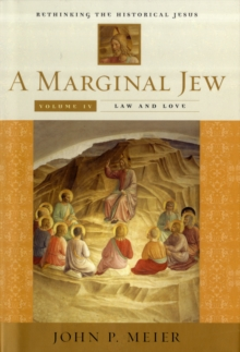 Image for A marginal Jew  : rethinking the historical JesusVol. 4: Law and love