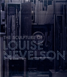 Image for The sculpture of Louise Nevelson