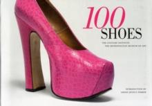 100 Shoes: The Costume Institute / The Metropolitan Museum of Art