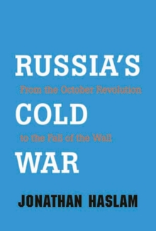 Image for Russia's Cold War  : from the October Revolution to the fall of the wall