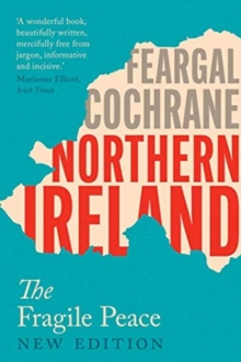Image for Northern Ireland  : the reluctant peace