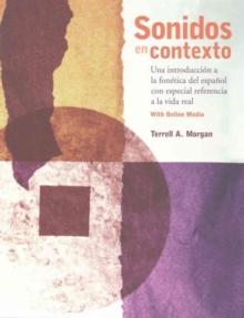 Image for Sonidos en contexto : Una introduccion a la fonetica del espanol con especial referencia a la vida real: With Online Media