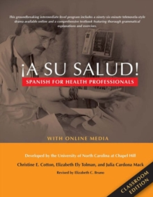 Image for !A Su Salud! : Spanish for Health Professionals, Classroom Edition: With Online Media