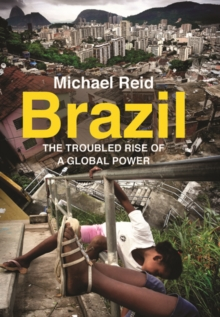 Image for Brazil  : the troubled rise of a global power