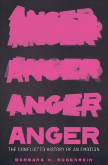 Image for Anger  : the conflicted history of an emotion