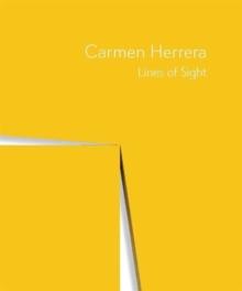Image for Carmen Herrera - Lines of sight