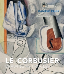 Image for Le Corbusier - drawing as process