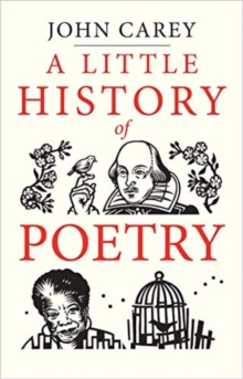 A little history of poetry - Carey, John