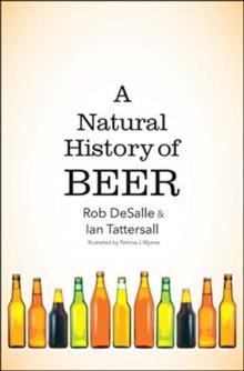 A Natural History of Beer