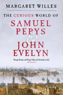 Image for The curious world of Samuel Pepys and John Evelyn