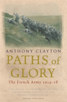 Image for Paths of glory  : the French Army 1914-18