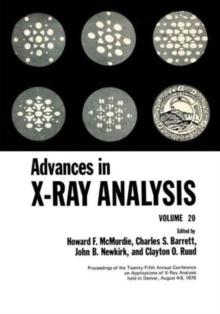 020: Advances in X-Ray Analysis, Vol. 20