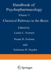 009: Handbook of Psychopharmacology: Section 2 (Behavioral Pharmachology in Animals) Volume 9: Chemical Pathways in the Brain