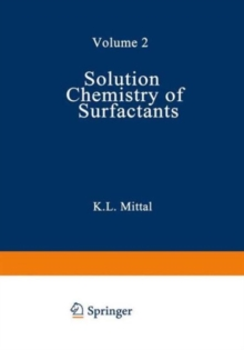 002: Solution Chemistry of Surfactants: Volume 2