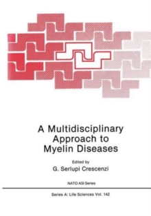 A Multidisciplinary Approach to Myelin Diseases (Nato Science Series A:)