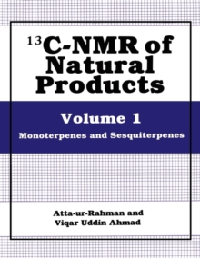 13C-NMR of Natural Products: Volume 1 Monoterpenes and Sesquiterpenes