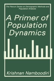 A Primer of Population Dynamics (The Springer Series on Demographic Methods and Population Analysis)