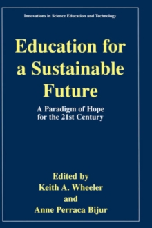 Image for Education for a Sustainable Future : A Paradigm of Hope for the 21st Century