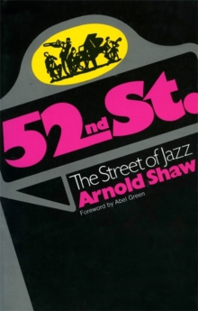 52nd Street: The Street of Jazz (Da Capo Paperback)