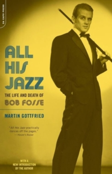 Image for All his jazz  : the life and death of Bob Fosse