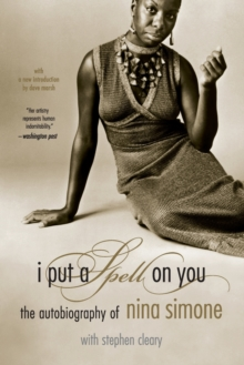 Image for I Put A Spell On You : The Autobiography Of Nina Simone