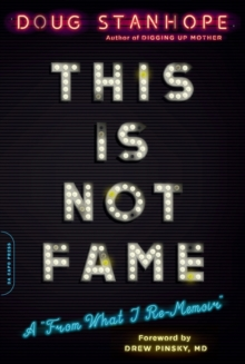 Image for This is not fame  : a 'from what I re-memoir'