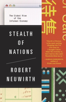 Image for Stealth of nations  : the global rise of the informal economy