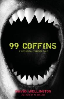 99 Coffins: A Historical Vampire Tale (Laura Caxton Vampire)