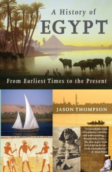 A History of Egypt: From Earliest Times to the Present