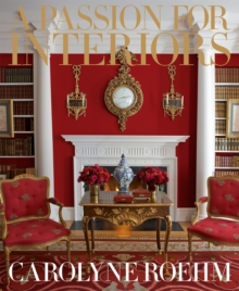 A Passion for Interiors: A Private Tour