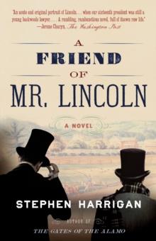 A Friend of Mr. Lincoln