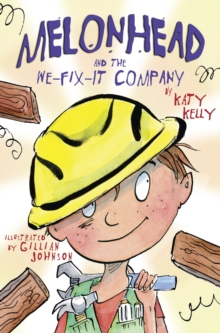 Image for Melonhead and the We-Fix-It Company