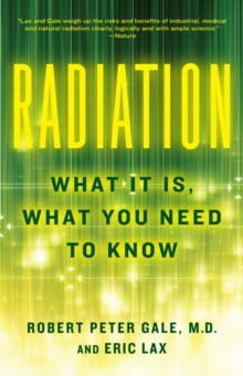Image for Radiation  : what it is, what you need to know