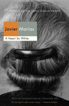 A Heart So White (Vintage International)